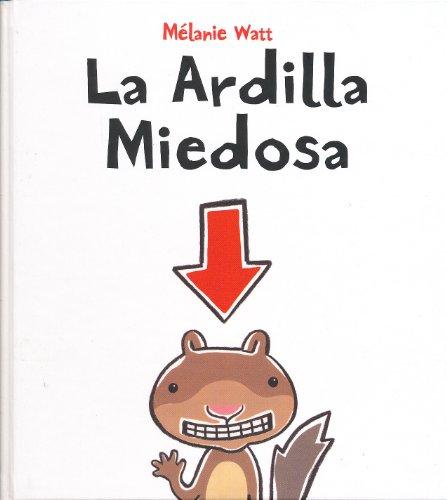 9788415207207: La ardilla miedosa (Spanish Edition)