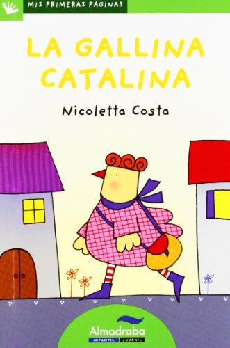 9788415207320: La gallina catalina / Catalina the Hen (Mis Primeras Paginas) (Spanish Edition)
