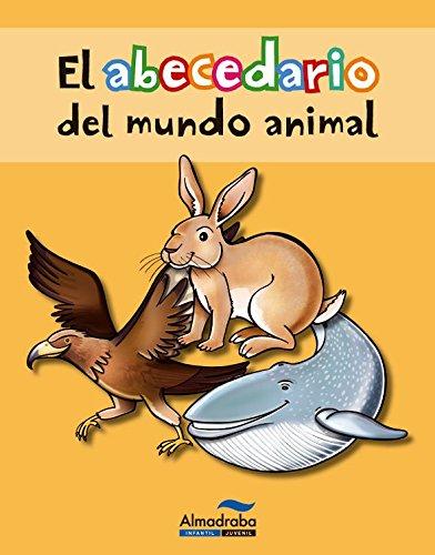 9788415207382: El abecedario del mundo animal (Abecedarios)