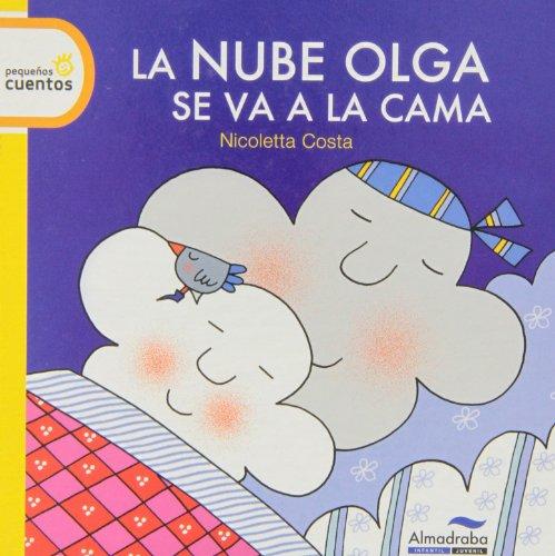 9788415207771: La nube Olga se va a la cama / Time for Bed, Olga the Cloud (Pequenos Cuentos) (Spanish Edition)