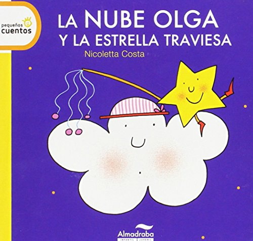 9788415207795: La nube olga y la estrella traviesa / Olga the Cloud and the Mischievous Cloud (Spanish Edition)