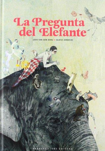 9788415208280: Pregunta del elefante, La
