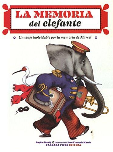 Memoria de Elefante/ Elephant Memory (Spanish Edition)