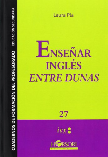 9788415212201: Enseñar inglés entre dunas (Cuadernos de Formación para el profesorado)