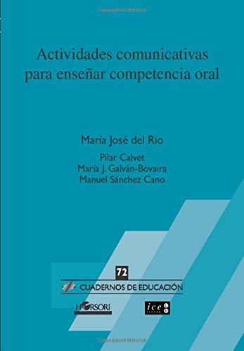 ACTIVIDADES COMUNICATIVAS PARA ENSEÑAR COMPETENCIA ORAL: del Río, María