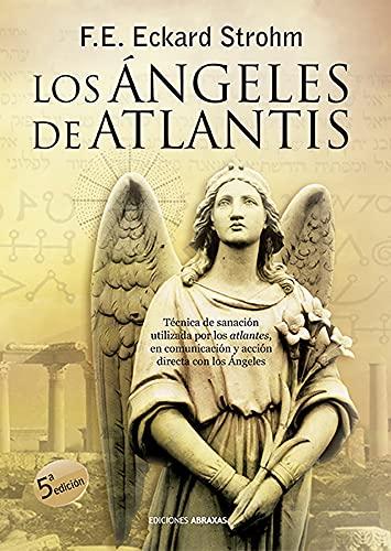 9788415215004: Los Ángeles de Atlantis (Spanish Edition)