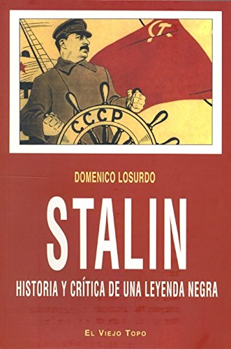 9788415216001: Stalin : historia y crítica de una leyenda negra