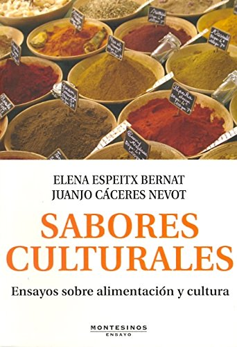 9788415216070: Sabores culturales: Ensayos sobre alimentación y cultura