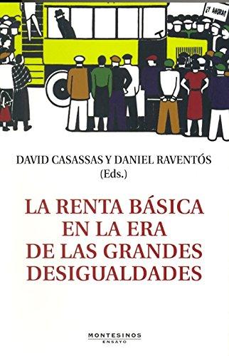 LA RENTA BÁSICA EN LA ERA DE: CASASSAS, DAVID ;