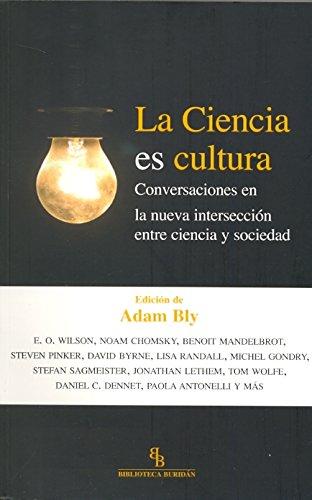 9788415216285: La Ciencia Es Cultura Conversaciones En La