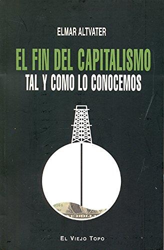 9788415216322: El fin del capitalismo tal y como lo conocemos
