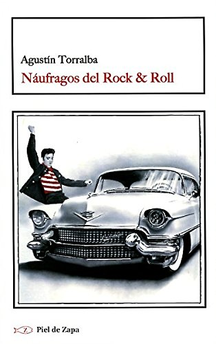 9788415216520: Náufragos del Rock & Roll