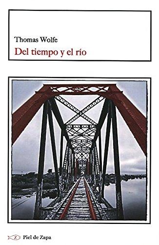 9788415216674: Del tiempo y el río