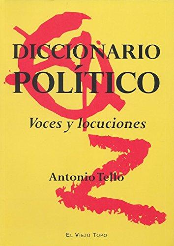 Diccionario político. Voces y locuciones: Antonio Tello