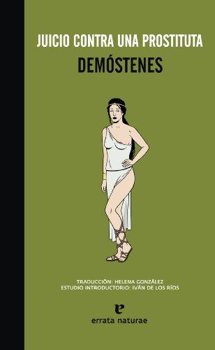 Juicio contra una prostituta.: Demostenes