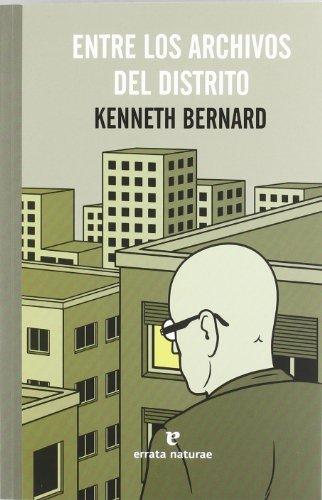 Entre los archivos del distrito: Kenneth Bernard