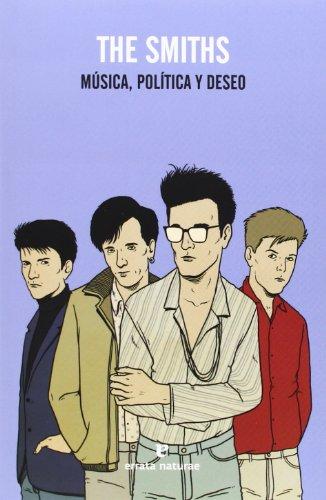 9788415217695: The Smiths: Música, política y deseo (Fuera de colección)