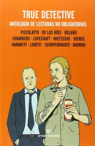 9788415217770: True Detective: Antolog�a de lecturas no obligatorias