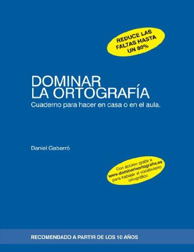 9788415218326: Dominar La Ortografía (Spanish Edition)