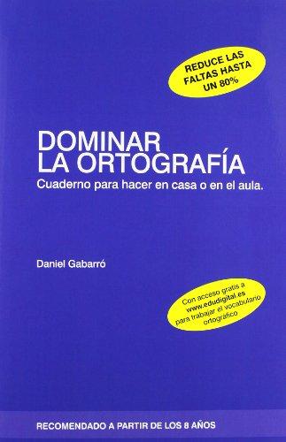 9788415218388: Dominar La Ortografia