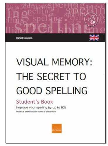 9788415218395: VISUAL MEMORY: THE SECRET TO GOOD SPELLING - STUDENT?S BOOK - UK