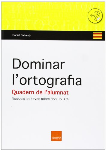 9788415218470: DOMINAR L?ORTOGRAFIA - QUADERN DE L?ALUMNAT
