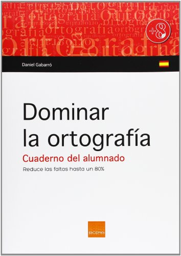 9788415218531: Dominar La Ortografía. Cuaderno Del Alumnado