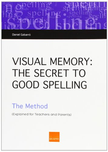 9788415218548: Visual Memory: The Secret To Good Spelling. The Method