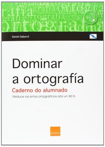 9788415218579: DOMINAR A ORTOGRAFIA