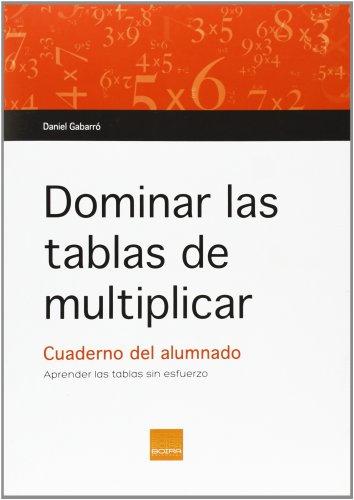 9788415218593: Dominar las tablas de multiplicar. C. Alumnado
