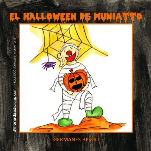 9788415221333: Halloween de Muniatto, El (Contalles de Muniatto)