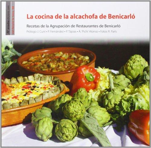 9788415221838: La Cocina De La Alcachofa De Benicarló (La Teca)