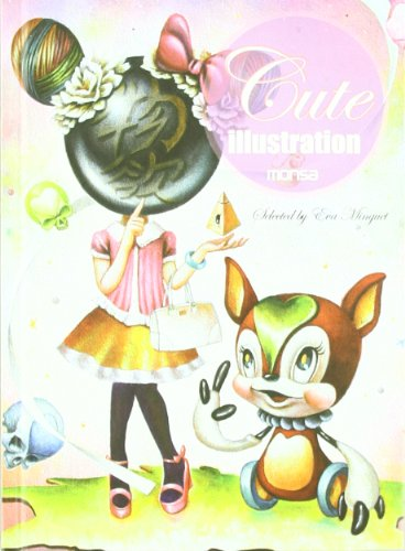 9788415223269: Cute Illustration: The Works of 28 International Artists (English and Spanish Edition)