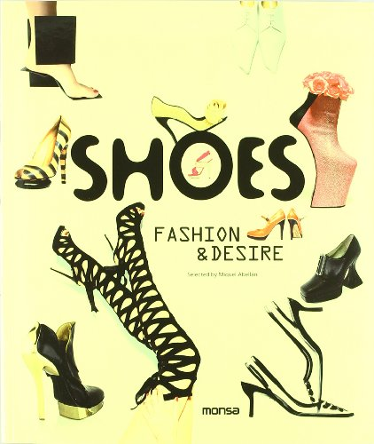 9788415223337: Shoes: Fashion & desire
