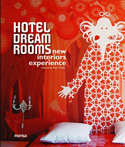 9788415223467: Hotel Dream Rooms: New Interiors Experience