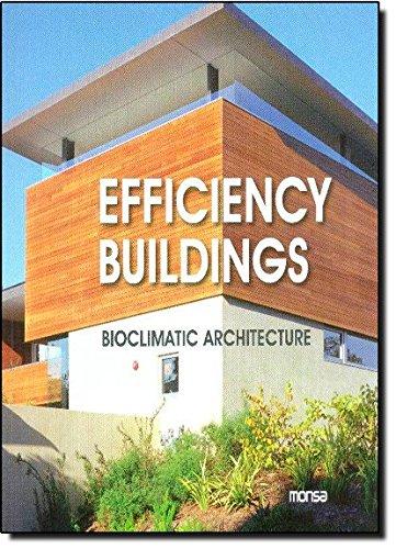 Efficiency Buildings Bioclimatic Architecture: Josep Maria Minguet