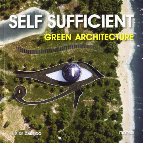 9788415223764: Self Sufficient Green Architecture