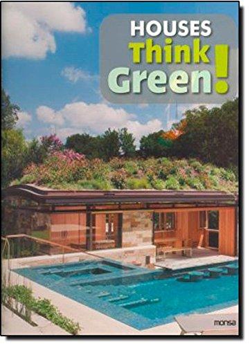 Houses Think Green: Josep Maria Minguet