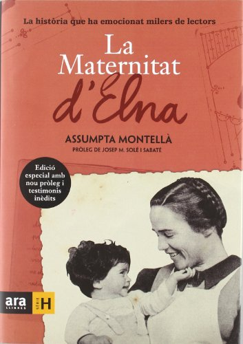 9788415224464: La maternitat d'Elna: La història que ha emocionat milers de lectors (Sèrie H)