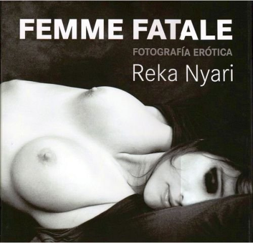 9788415227052: Femme fatale: Fotografia erotica / Erotic Photography (Spanish Edition)