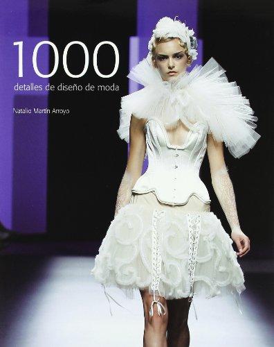 9788415227076: 1000 detalles de diseno de moda / 1000 Fashion Design details (Spanish Edition)