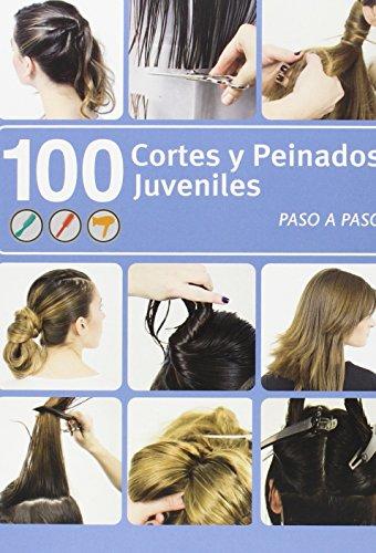 100 cortes y peinados juveniles: VV.AA.