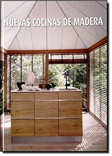 9788415227571: Nuevas Cocinas de Madera