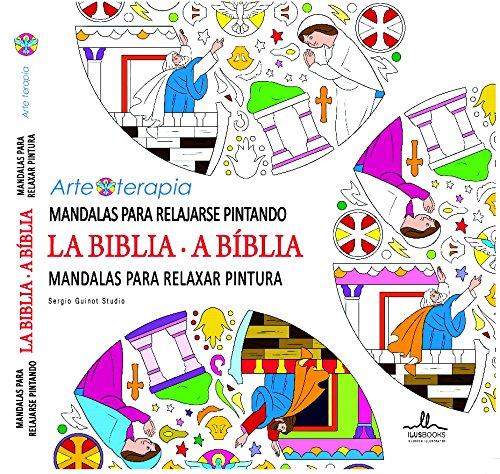 9788415227670: Mandalas para relajarse pintando LA BIBLIA (Arteterapia)