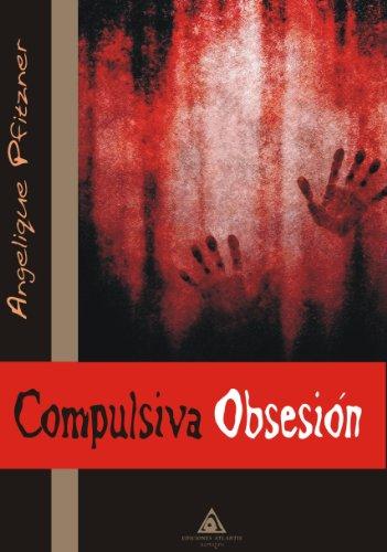 9788415228851: Compulsiva obsesión