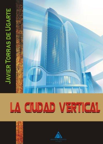 9788415228929: La ciudad vertical
