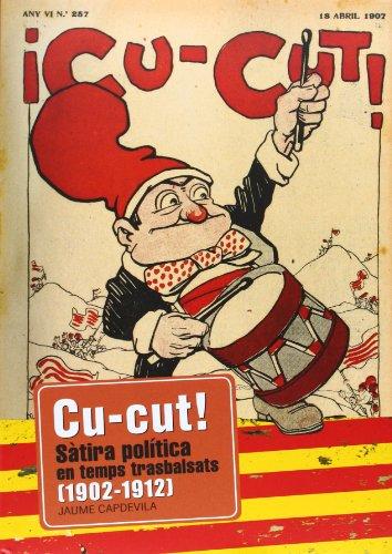 9788415232193: Cu-cut! 1902-1912: Sàtira política en temps trasbalsats