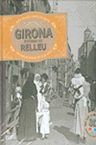 9788415232285: GIRONA, HISTÒRIA EN RELLEU