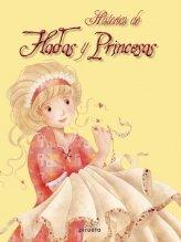 9788415235033: Historias De Hadas Y Princesas (Cuentos Clasicos Ilustrado)