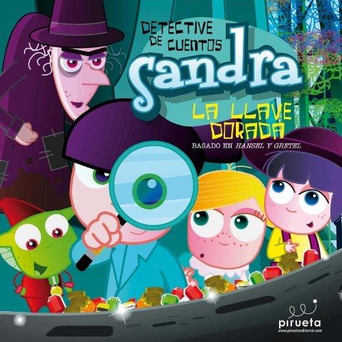 9788415235057: Sandra La Llave Dorada (Detective De Cuentos)